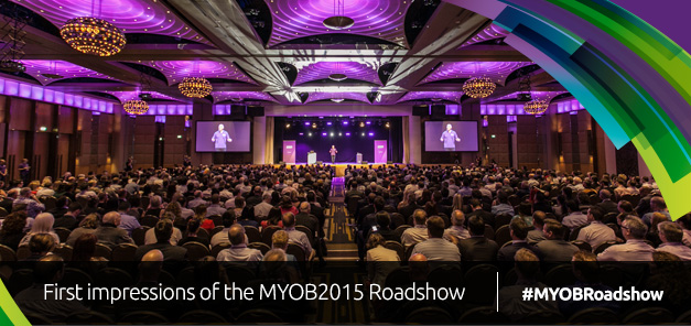 First impressions of the MYOB2015 Roadshow